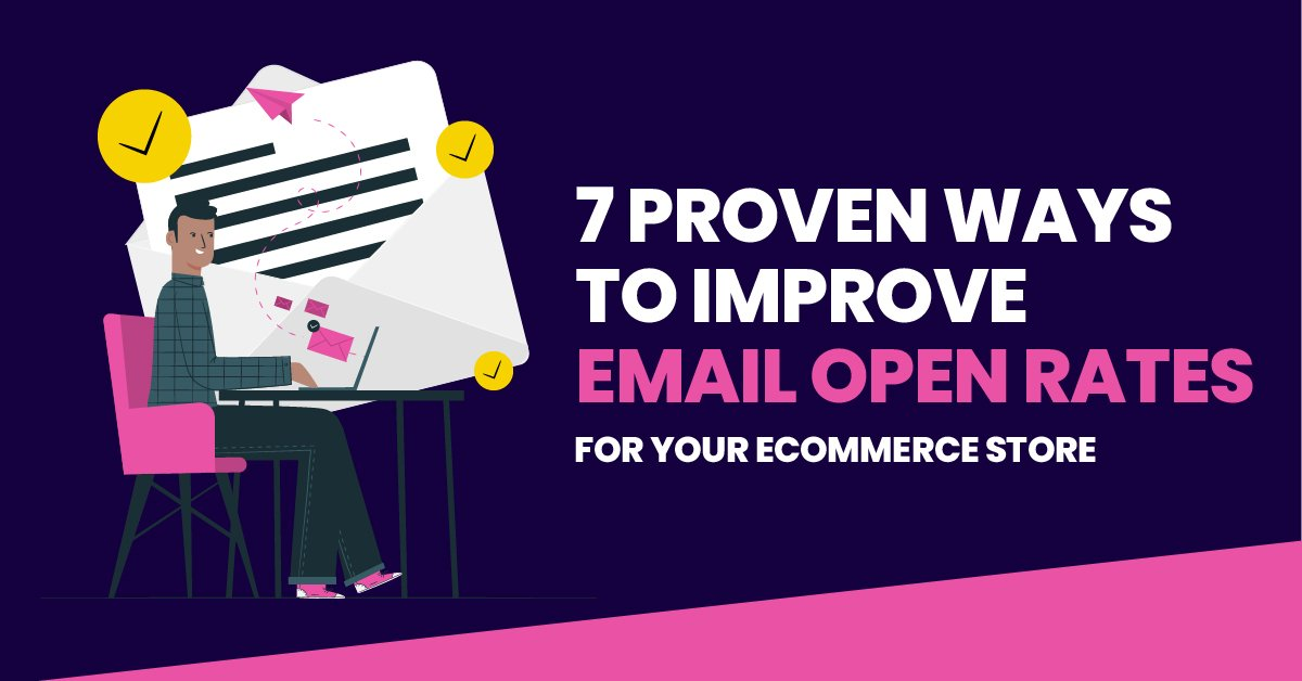 7-proven-ways-to-improve-email-open-rates
