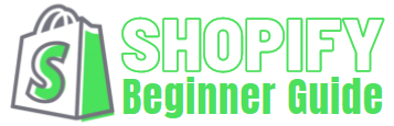 Shopify Beginner Guide