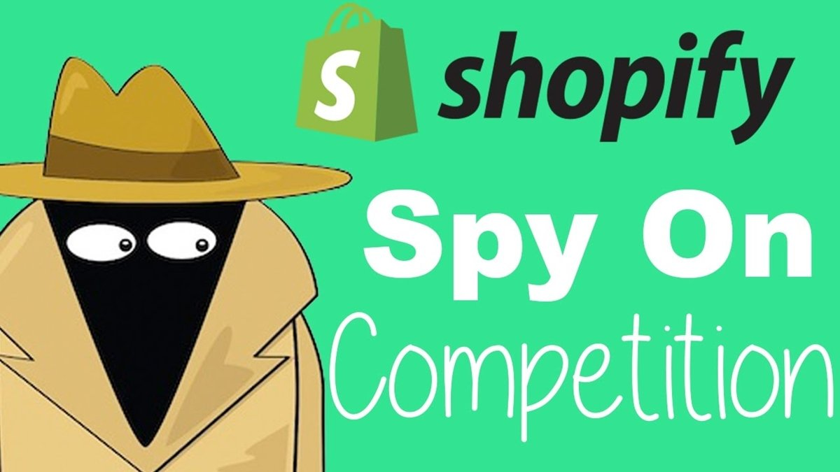 Spy On Your Shopify Competitors Store